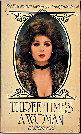 Three Times a Woman (First Edition)