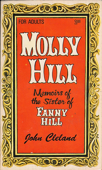 Molly Hill: Memoirs of the Sister of Fanny Hill (vintage adult paperback)