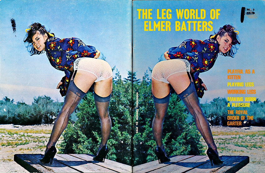 The Leg World of Elmer Batters (Vintage adult magazine, 1969)