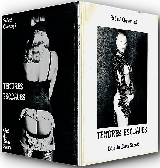 Tendres Esclaves (First Edition)