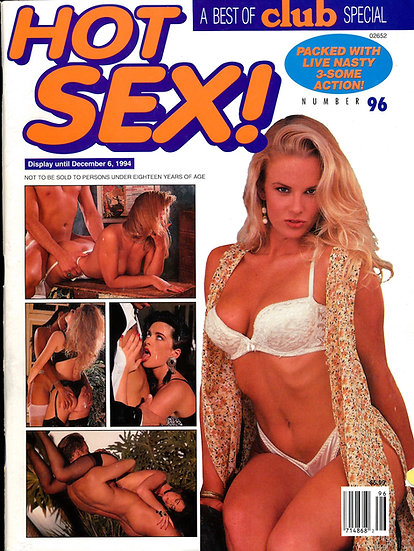 Hot Sex! [Best of Club Special] (Vintage adult magazine, 1994)