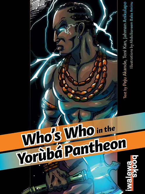 Who's Who in the Yorùbá Pantheon