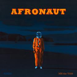 MH the Verb - Afronaut (2017) - Album Art