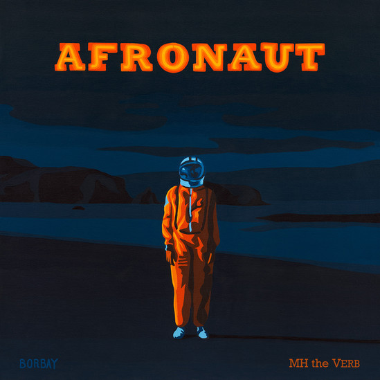 MH the Verb - Afronaut (2017) - Album Ar