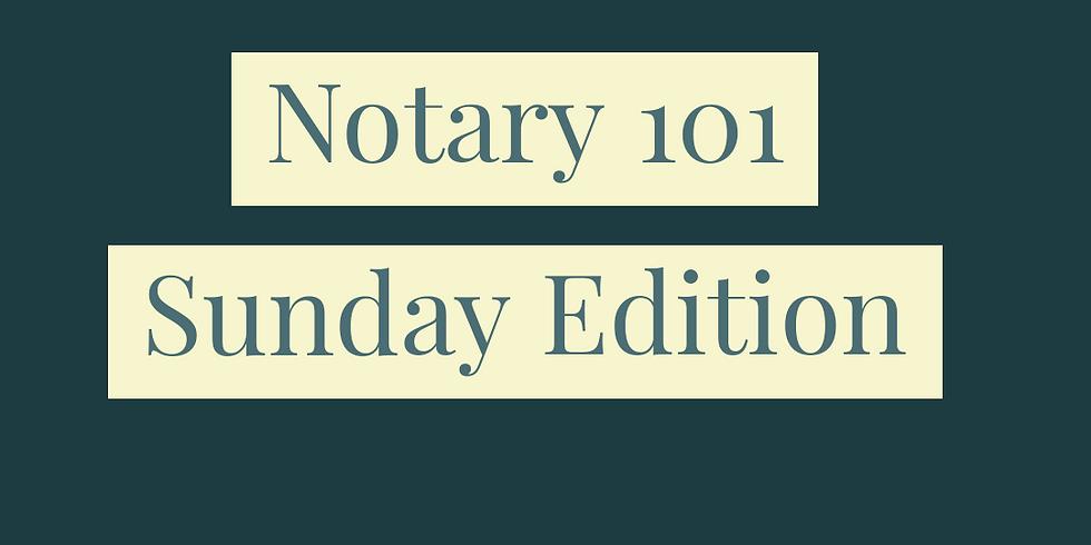 Notary 101 **SUNDAY CLASS**
