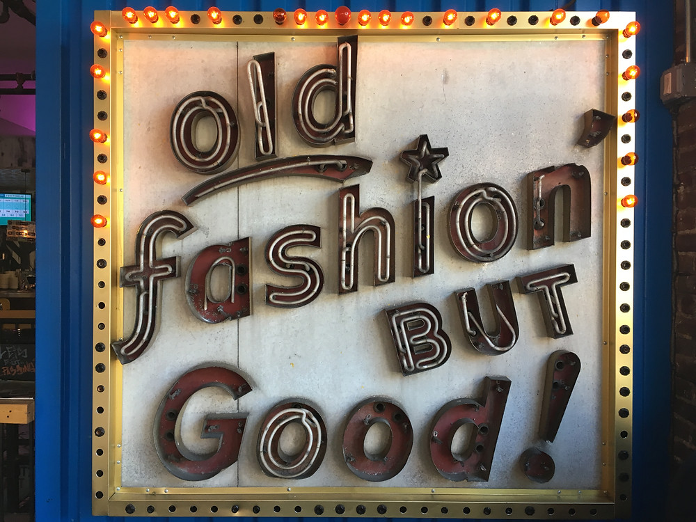 """The vintage """"Old Fashion' but Good"""" sign in the recently shuttered Streetbird Rotisserie"""