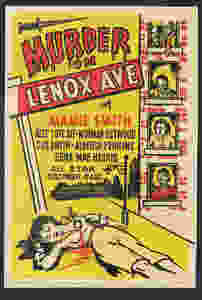 Harlem throwback: poster for Murder on Lenox Ave Collection of the Smithsonian National Museum of African American History and Culture