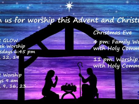 Advent and Christmas Worship!