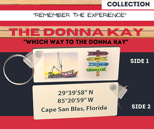 Donna Kay Keychains!  Remember the Experience.