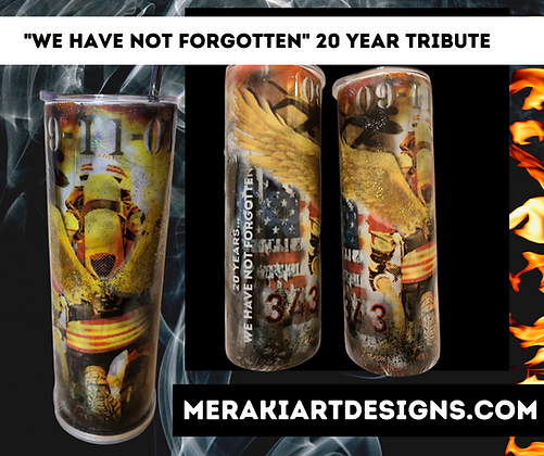 """""""We Have Not Forgotten"""" (20 Year Tribute)"""