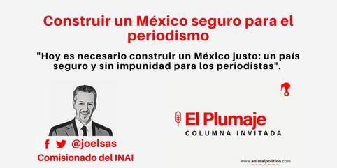 Construir un México seguro para el periodismo