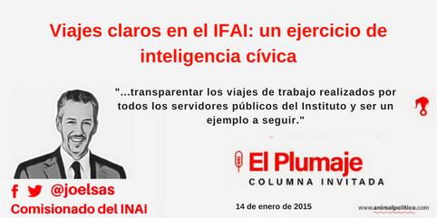Viajes claros en el IFAI: un ejercicio de inteligencia cívica
