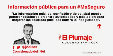 Información pública para un #MxSeguro 24/ 04/ 17