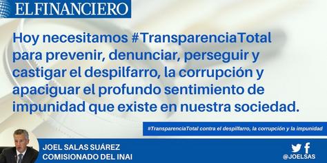 #Transparencia total contra el despilfarro, la corrupción y la impunidad