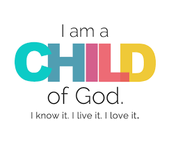 I AM A Child of God...