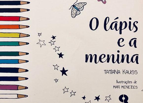 """Livro """"O lápis e a menina"""""""