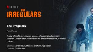 THE IRREGULARS - Trailer