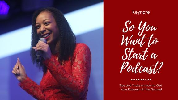 Workshop: So You Want to Start a Podcast, Black Enterprise, TechConnext