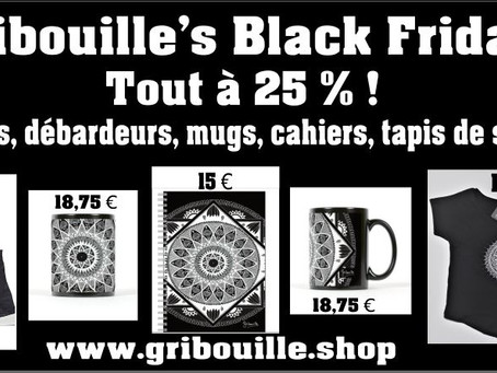 Gribouille's Black Friday !
