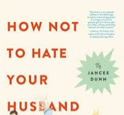 How Not to Hate Your Husband After Kids - and other books I will (try to) read again before baby #2