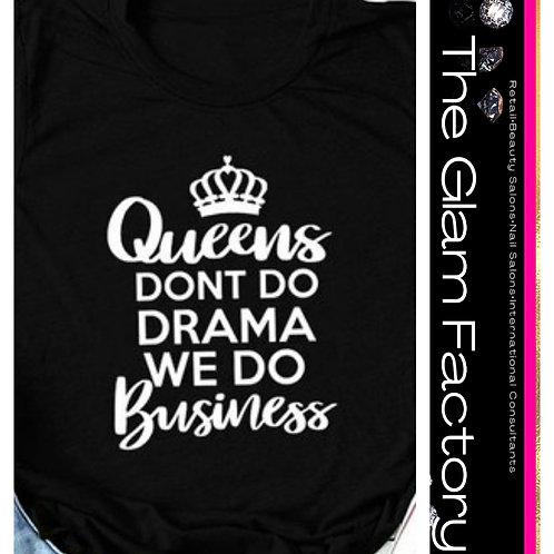 Queens Do Business Tee
