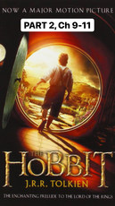 The Hobbit, Part 2 (Ch 9-11)