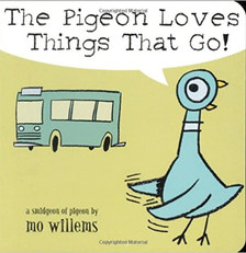 The Pigeon Loves Thimgs That Go!