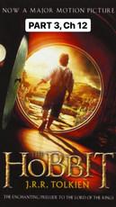The Hobbit, Part 3 (Ch 12)
