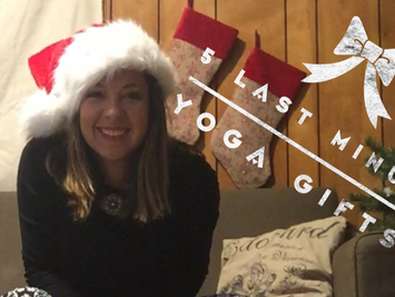 5 Last Minute YOGA Holiday Gifts (Video!)