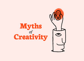 Myth No.01: Creatives are born creative