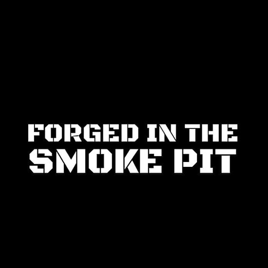 Forged in the smoke pit T-shirt