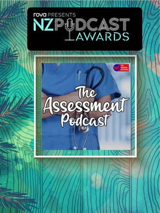 The Assessment NZ Podcast Nomination
