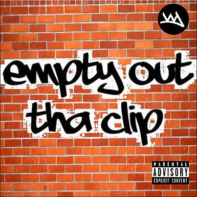 Empty Out The Clip