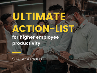 The ultimate action list for increasing employee productivity