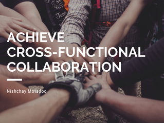 7 Tips to achieve cross-functional collaboration