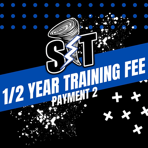 Half Year Training Fee - Weather Girls (Payment 2)