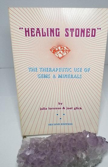 Healing Stoned