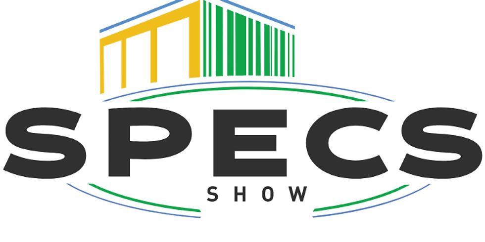 SPECS Show 2020 (Postponed)