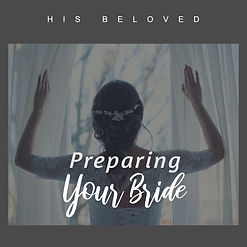 PREPARING YOUR BRIDE 2.jpg