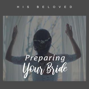 Preparing Your Bride