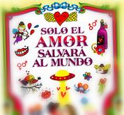 SOLO EL AMOR SALVARA AL MUNDO – NATURAL WINE MAKERS