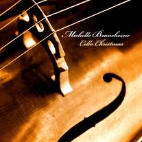 "Michelle Beauchesne ""Cello Christmas"""