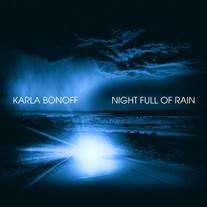 """Karla Bonoff """"Night Full of Rain"""" - Single"""