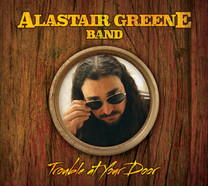 "Alastair Greene ""Trouble at Your Door"""