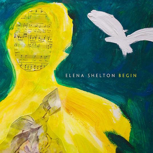 Elena Shelton - Begin.jpg