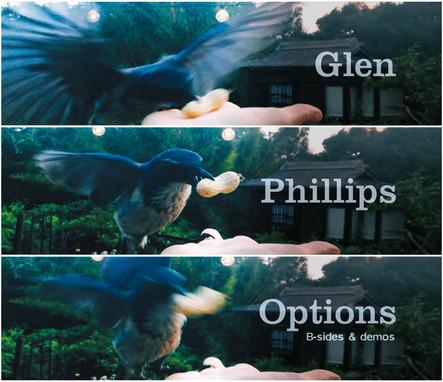 """Glen Phillips """"Options"""""""