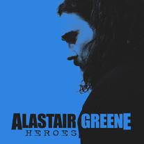 """Alastair Greene """"Heroes"""" - Single"""