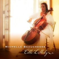 "Michelle Beauchesne ""Cello Lullaby"""