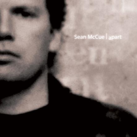 """Sean McCue """"apart"""""""
