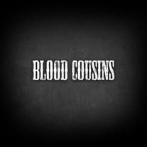 Blood Cousins
